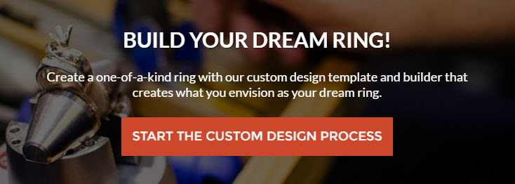 Build your dream ring. Create a one-of-a-kind ring with our custom design template