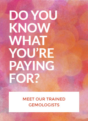 Do you know what you are paying for?  Meet our trained Gemologists.